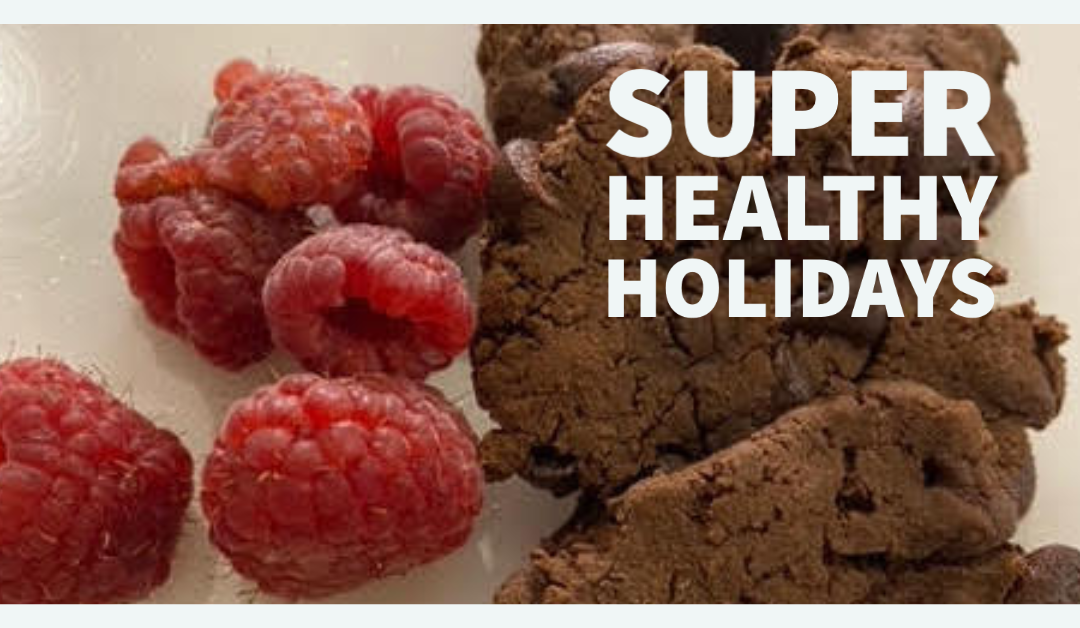 Super Healthy Holidays