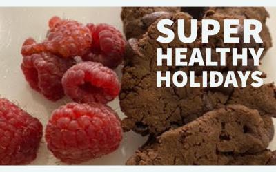 Super Healthy Holidays
