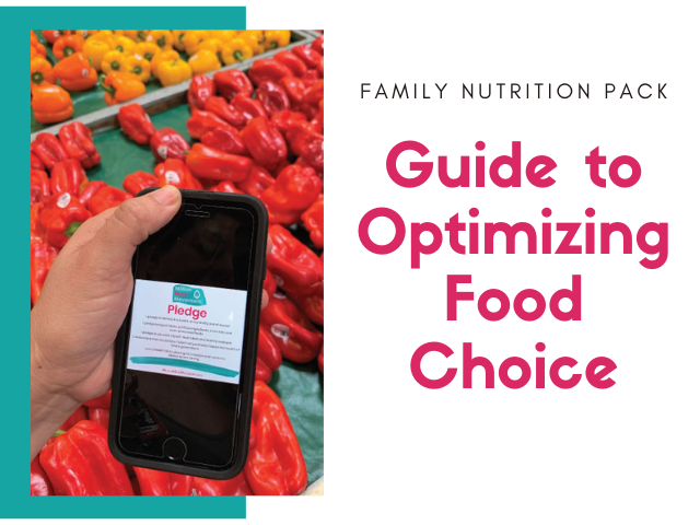 Family Nutrition Pack: Guide to Optimizing Food Choice