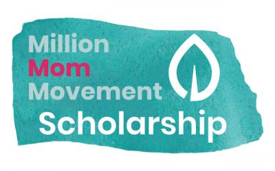 Million Mom Movement Scholarship Update
